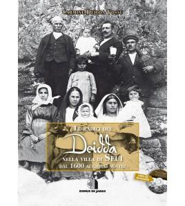 Le radici dei Deidda nella villa di Seui dal 1600 ai giorni nostri