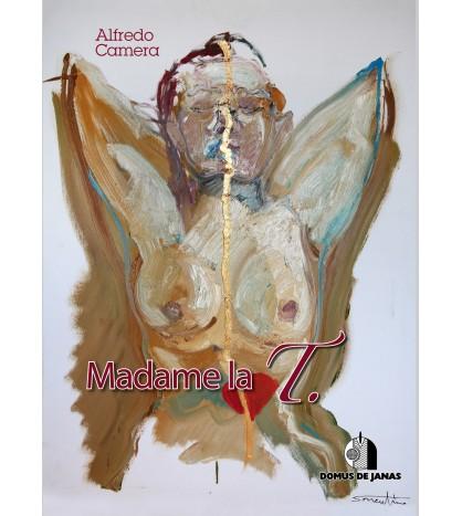 Madame la T.