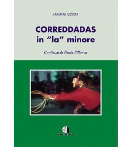 """Correddadas in """"la"""" minore"""