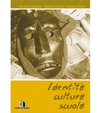 Identità - Cultura - Scuola