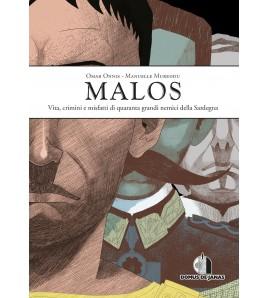 MALOS - Vita, crimini e misfatti di quaranta grandi nemici della Sardegna