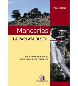 Mancarìas - La Parlata di Seui